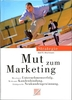 Mut zum Marketing